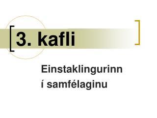 3. kafli