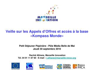 La cellule d�Intelligence Economique de Marseille Innovation