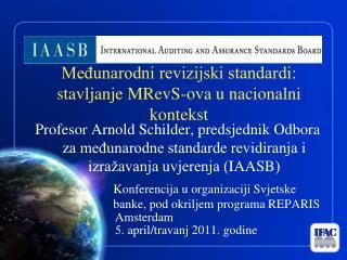 Međunarodni revizijski standardi: stavljanje MRevS-ova u nacionalni kontekst