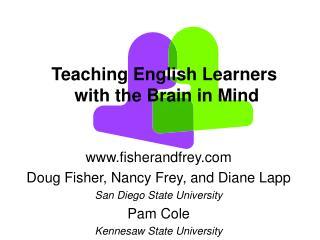 Fisherandfrey Doug Fisher, Nancy Frey, and Diane Lapp San Diego State University Pam Cole  Kennesaw State University