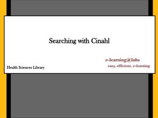 Searching with  Cinahl