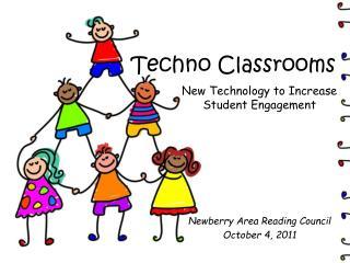 Techno Classrooms