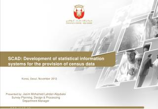 SCAD: Development of statistical information systems for the provision of census data