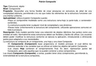 Patrón Composite Tipo : Estructural, objeto Nivel : Componente
