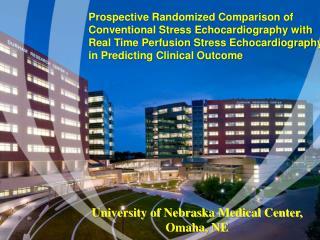 University of Nebraska Medical Center, Omaha, NE
