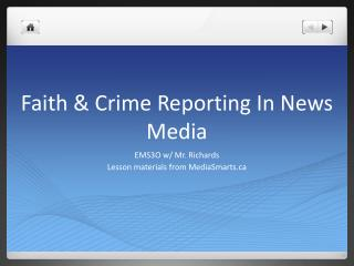 Faith & Crime Reporting In News Media