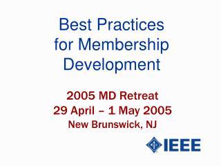 Best Practices for Membership Development