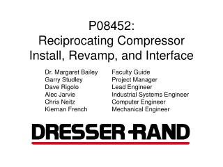 P08452:  Reciprocating Compressor Install, Revamp, and Interface