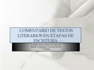 comentario de textos literarios en etapas de escritura