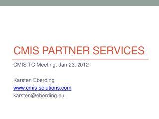 CMIS Partner Services