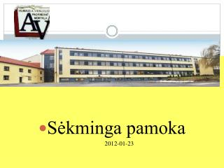 Sėkminga pamoka 2012-01-23