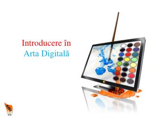 Introducere  î n  Arta Digital ă