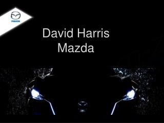 David Harris Mazda