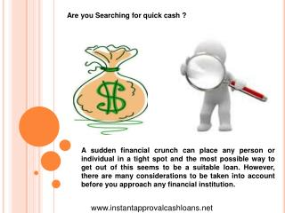 Instant Approval Cash Loans- Quick Cash For Any Fiscal Needs