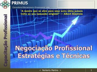 Negociação Profissional Estratégias  e  Técnicas