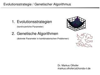 Evolutionsstrategie / Genetischer Algorithmus