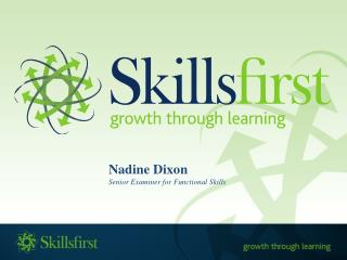 Nadine Dixon Senior Examiner for Functional Skills
