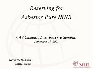 CAS Casualty Loss Reserve Seminar September 11, 2001