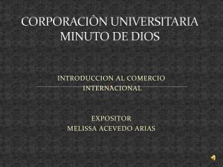 CORPORACIÒN UNIVERSITARIA MINUTO DE DIOS