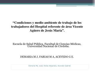 Escuela  de Salud P�blica, Facultad de Ciencias M�dicas, Universidad Nacional de C�rdoba.
