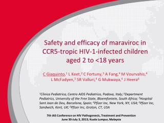 Safety and efficacy of maraviroc in CCR5-tropic HIV-1-infected children aged 2 to <18 years