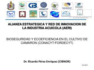 ALIANZA  ESTRATEGICA Y RED DE INNOVACION DE LA INDUSTRIA ACUICOLA (AERI )