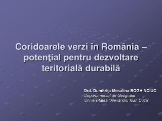 Coridoarele verzi în România – potenţial pentru dezvoltare teritorial ă  durabilă