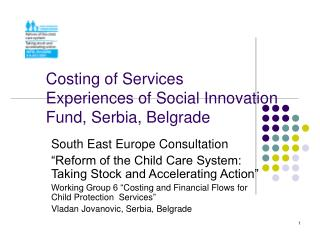 Costing of Services Experiences of Social Innovation Fund, Serbia, Belgrade
