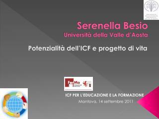 Serenella Besio Università della Valle d'Aosta