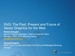 SVG: The Past, Present and Future of Vector Graphics for the Web