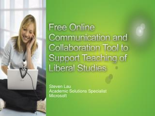 Free Online Communication and Collaboration Tool to Support Teaching of Liberal Studies