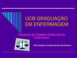 UCB GRADUAÇÃO EM ENFERMAGEM