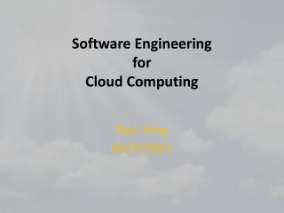 Software Engineering  for Cloud Computing