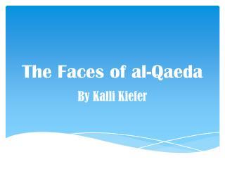 The Faces of al-Qaeda