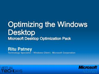 Optimizing the Windows Desktop Microsoft Desktop Optimization Pack