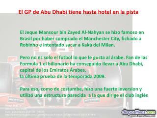 El GP de Abu Dhabi tiene hasta hotel en la pista