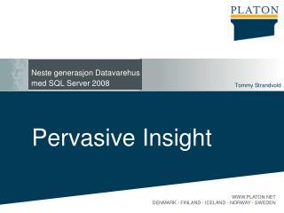 Neste generasjon Datavarehus  med SQL Server 2008