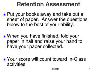 Retention Assessment
