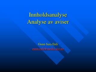 Innholdsanalyse   Analyse av aviser