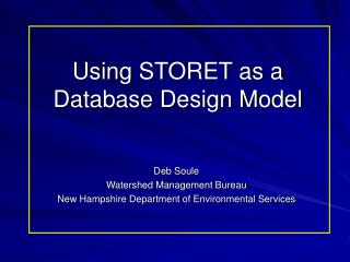 Using STORET as a Database Design Model
