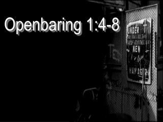 Openbaring 1:4-8
