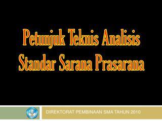 Petunjuk Teknis Analisis Standar Sarana Prasarana