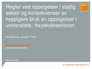 Eva Borhaug, advokat i Parat Eva.borhaug@parat 21013963/92233973