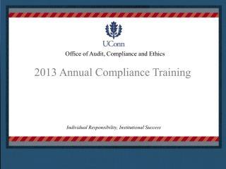 2013 Annual Compliance Training