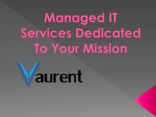 Managed IT Services Dedicated To Your Mission