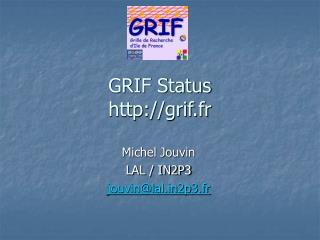 GRIF Status grif.fr