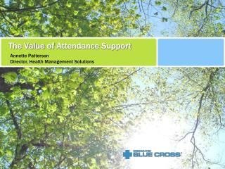 The Value of  Attendance  Support