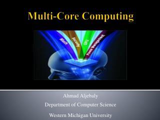 Multi-Core Computing