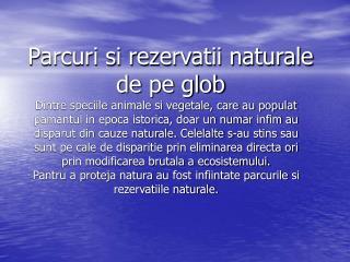 Parcuri si rezervatii naturale de pe glob