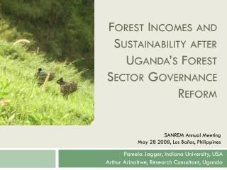 Forest Incomes and Sustainability after Uganda's Forest Sector Governance Reform